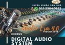 KURSUS PENGENDALIAN AUDIO SYSTEM DIGITAL PROFESIONAL